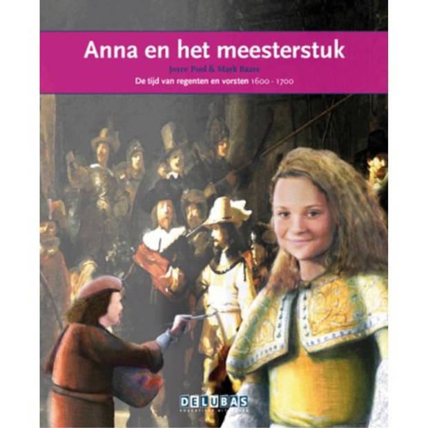 Anna En Het Meesterstuk / Rembrandt - Terugblikken