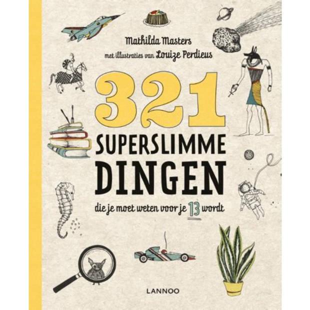 321 Superslimme Dingen Die Je Moet Weten Voor Je