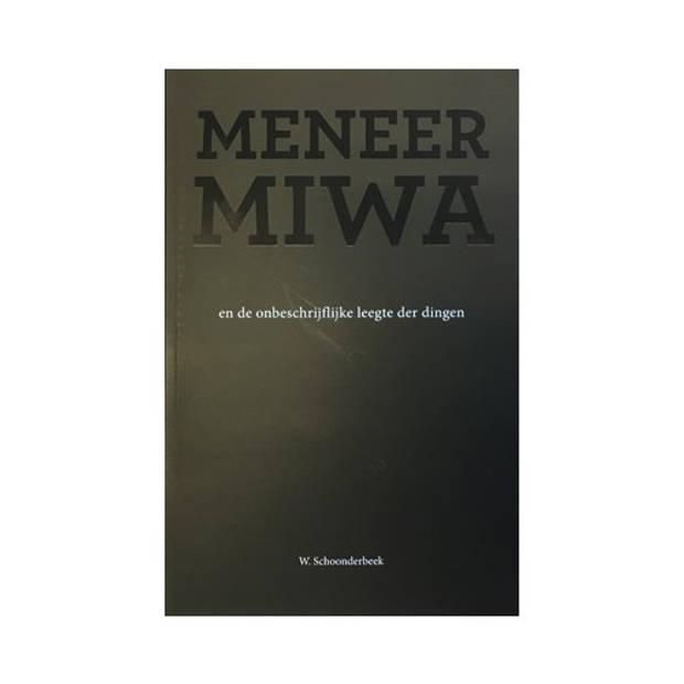 Meneer Miwa en de onbeschrijfelijke leegte der