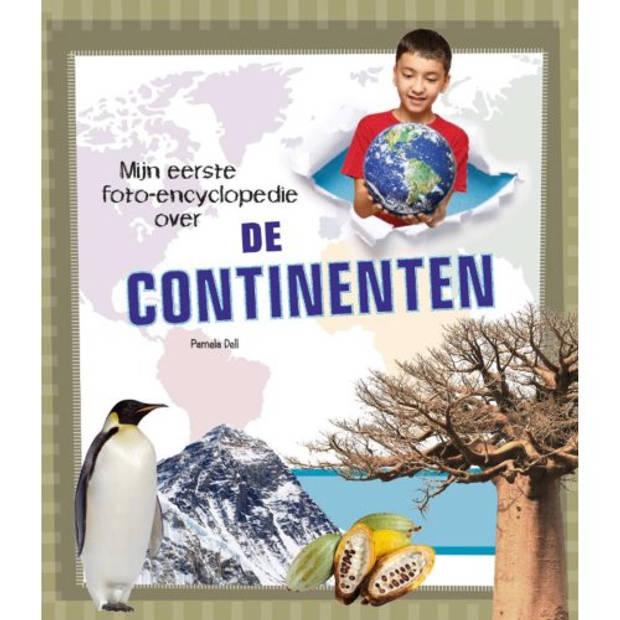 De Continenten - Mijn eerste foto encyclopedie