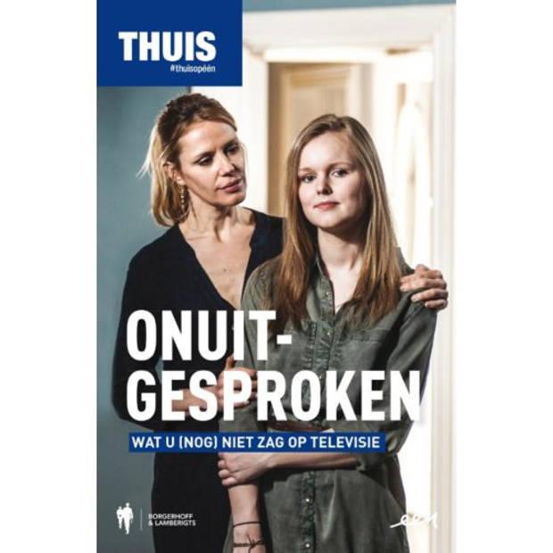ONUITGESPROKEN - THUIS