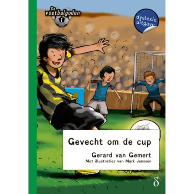 GEVECHT OM DE CUP / 1 - DE VOETBALGODEN