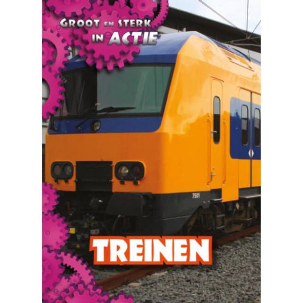 Treinen - Groot En Sterk In Actie