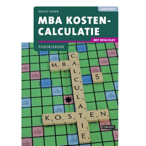 MBA kostencalculatie / Theorieboek