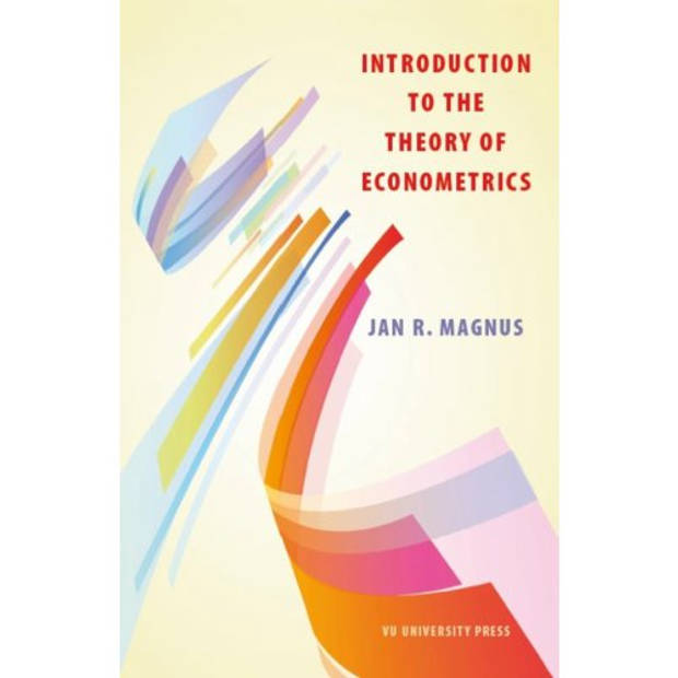 Introduction To The Theory Of Econometrics