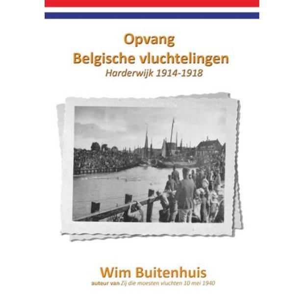 Opvang Belgische vluchtelingen Harderwijk