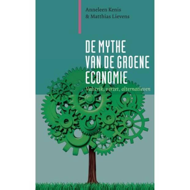 De Mythe Van De Groene Economie - Paradigma