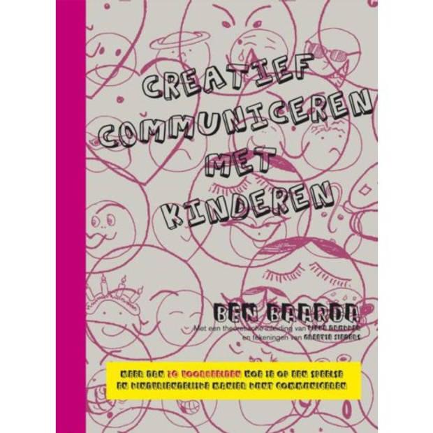Creatief Communiceren Met Kinderen / Theorie En