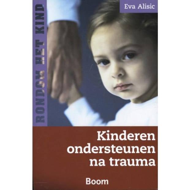 Kinderen Ondersteunen Na Trauma - Rondom Het Kind