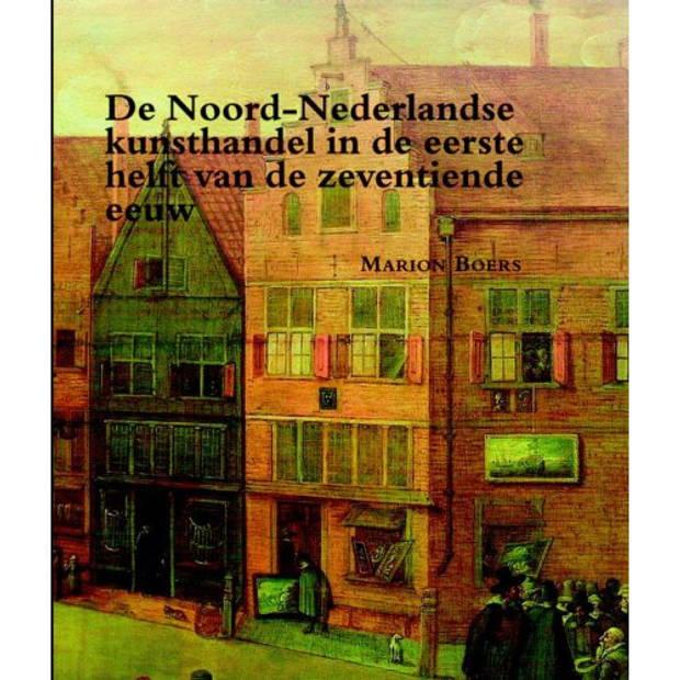 De Noord-Nederlandse Kunsthandel In De Eerste