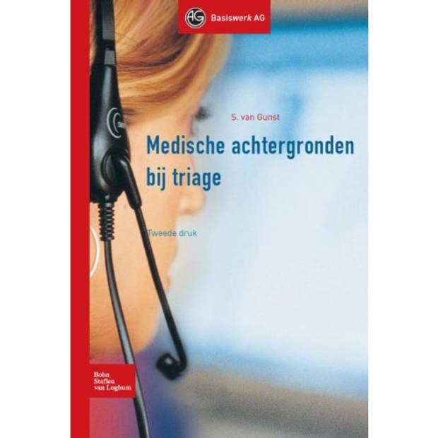Medische Achtergronden Bij Triage - Basiswerk Ag
