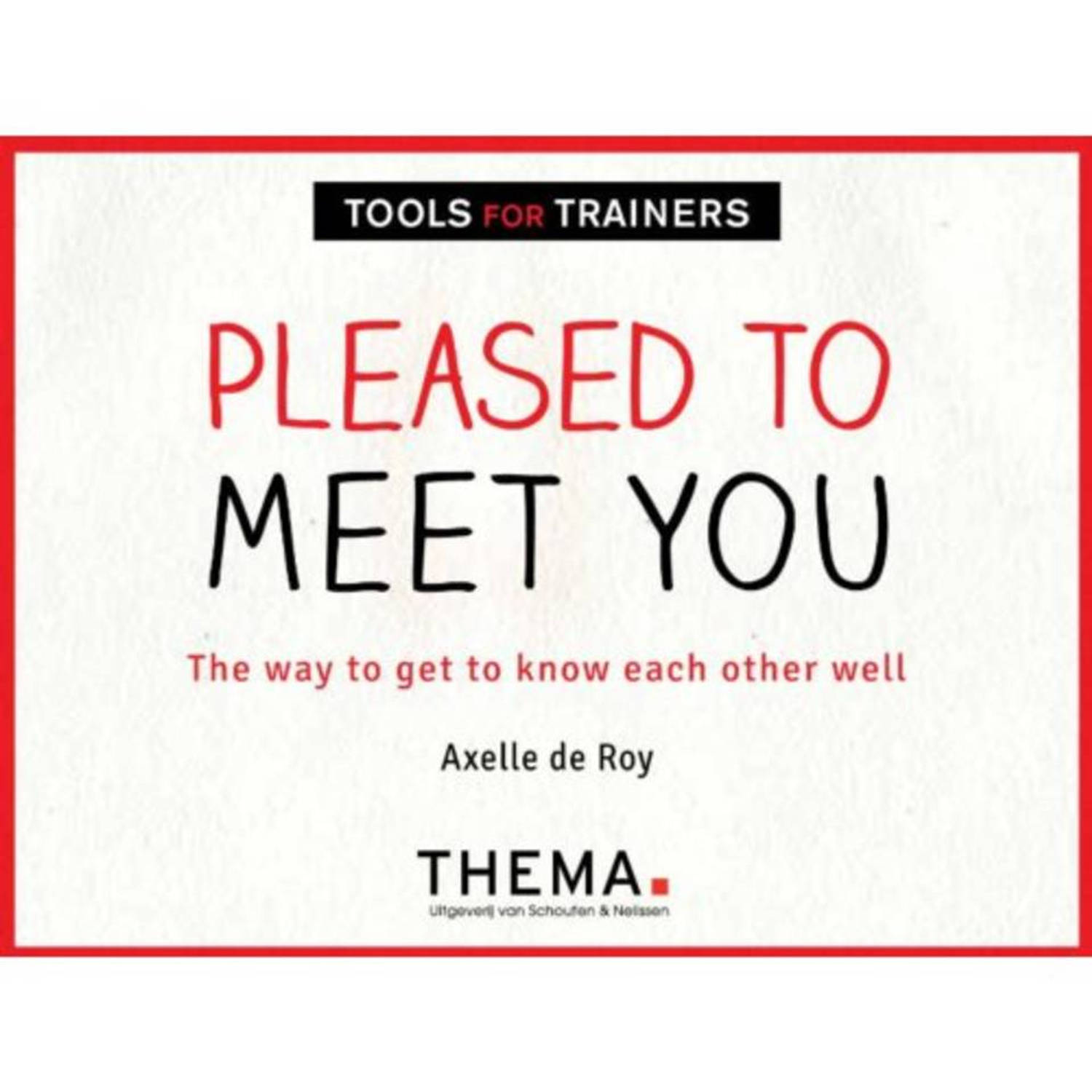 Pleased to meet you - Tools voor trainers