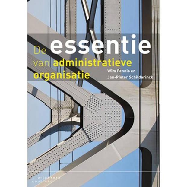 De essentie van administratieve organisatie