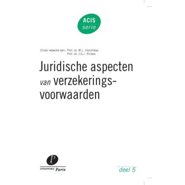 Juridische Aspecten Van Verzekeringsvoorwaarden -