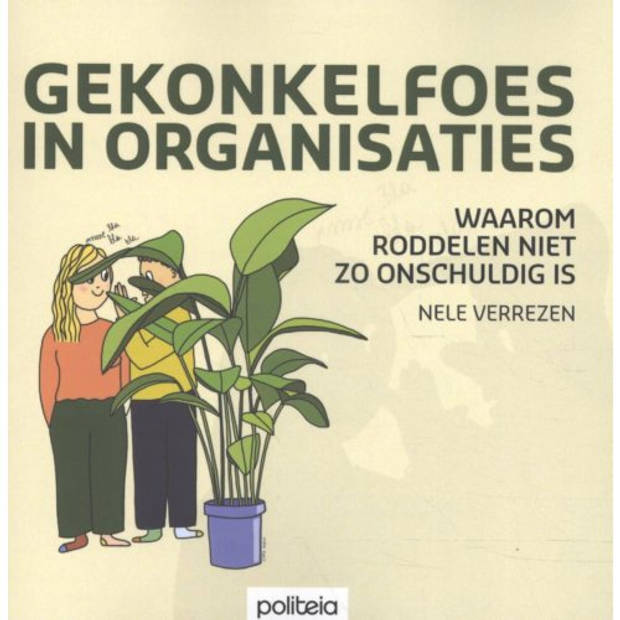 Gekonkelfoes In Organisaties