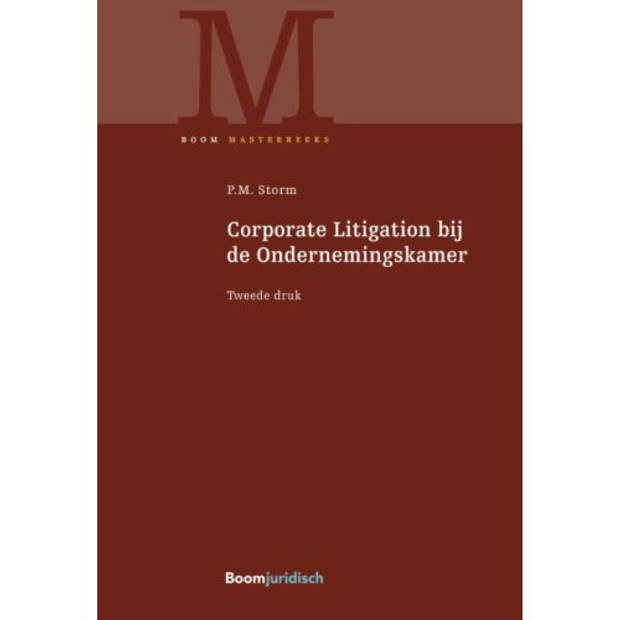 Corporate Litigation Bij De Ondernemingskamer -
