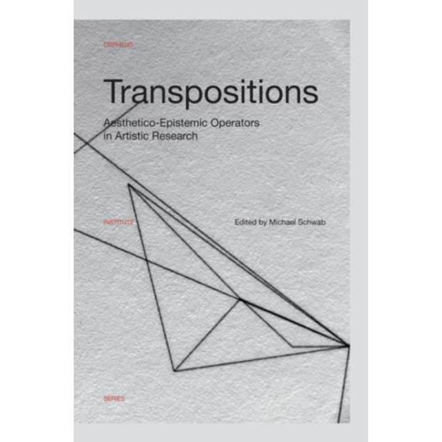 Transpositions - Orpheus Institute Series