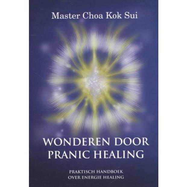 Wonderen Door Pranic Healing