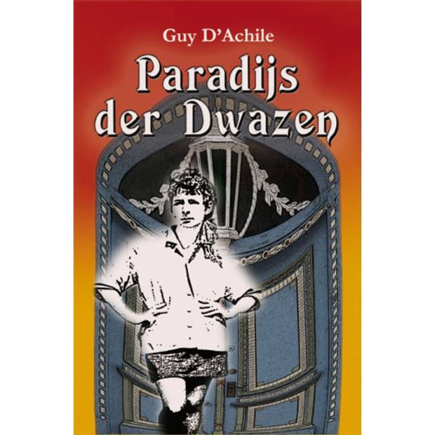 Paradijs der Dwazen / Volume I - Paradijs der