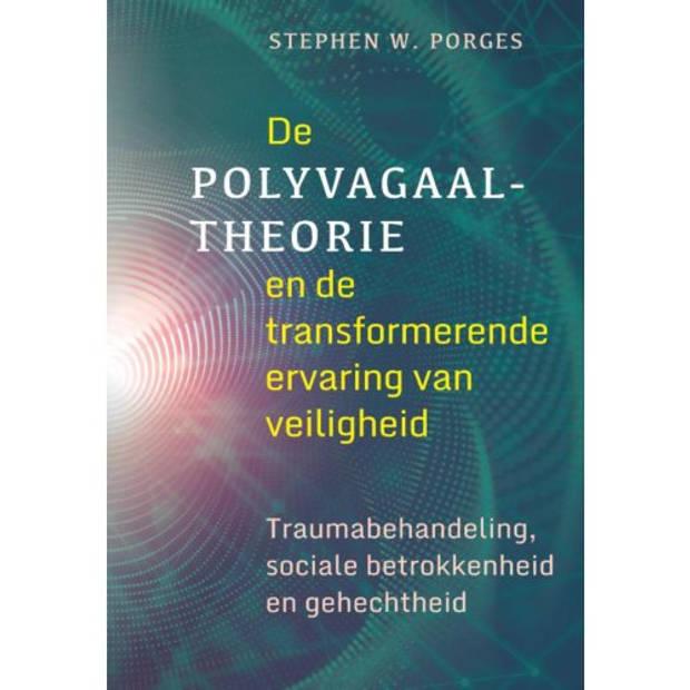 De polyvagaaltheorie en de transformerende