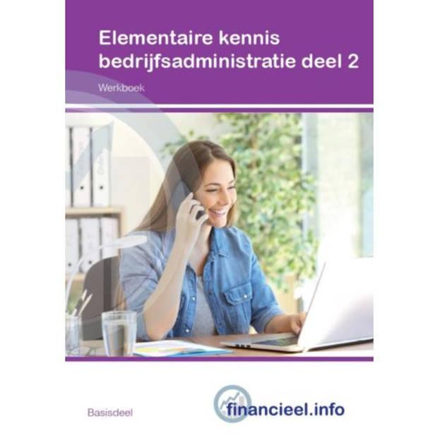 Elementaire Kennis Bedrijfsadministratie / Deel 2