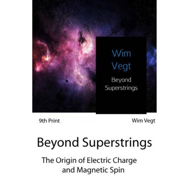 Beyond Superstrings