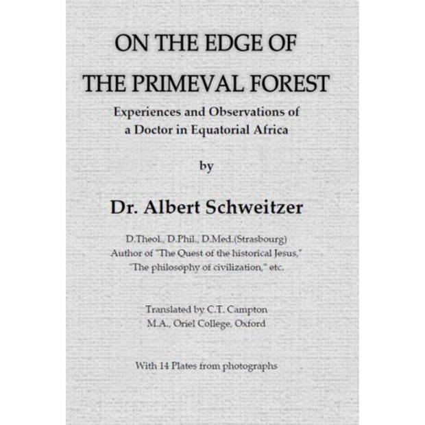 On The Edge Of The Primeval Forest
