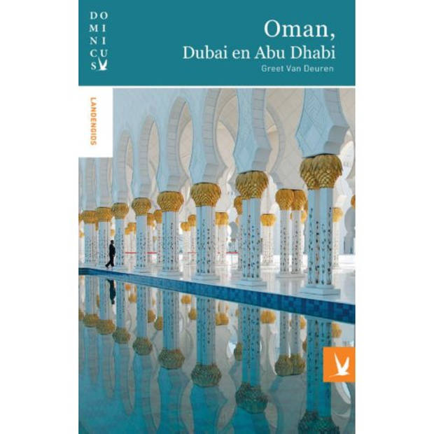Oman, Dubai En Abu Dhabi - Dominicus Landengids