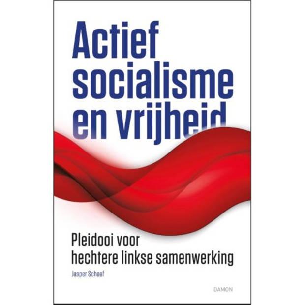 Actief socialisme en vrijheid