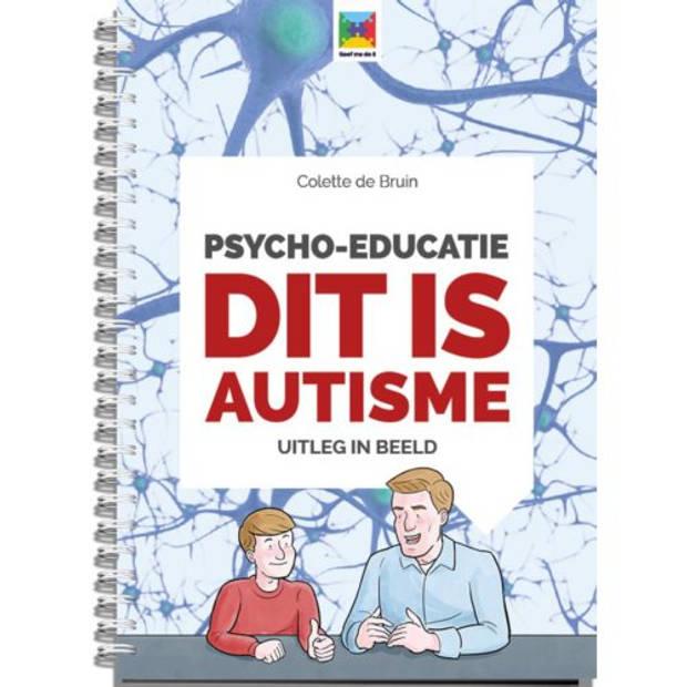 Psycho-Educatie Dit Is Autisme