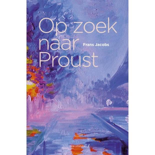 Op zoek naar Proust