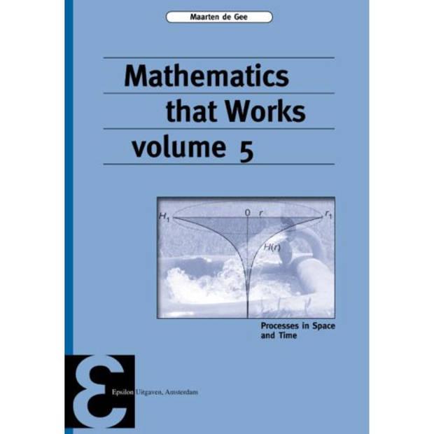 Mathematics That Works / 5 - Epsilon Uitgaven