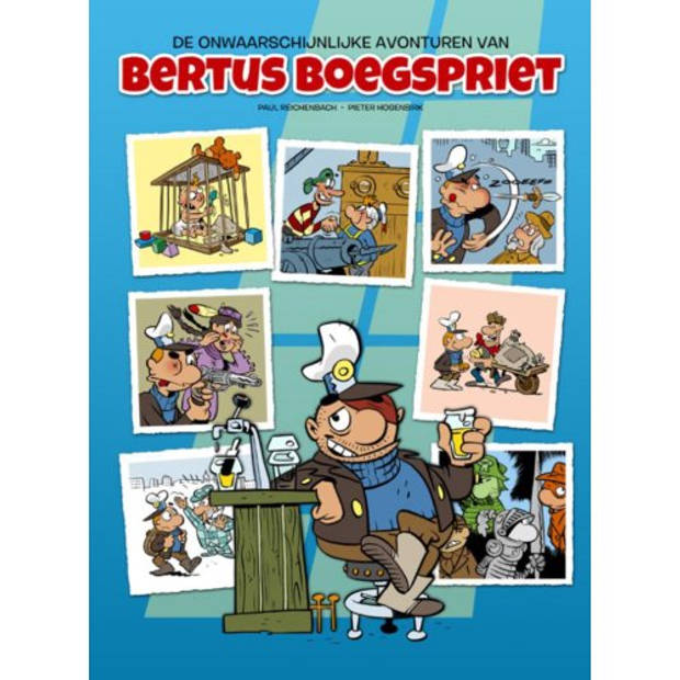 De onwaarschijnlijke avonturen van Bertus