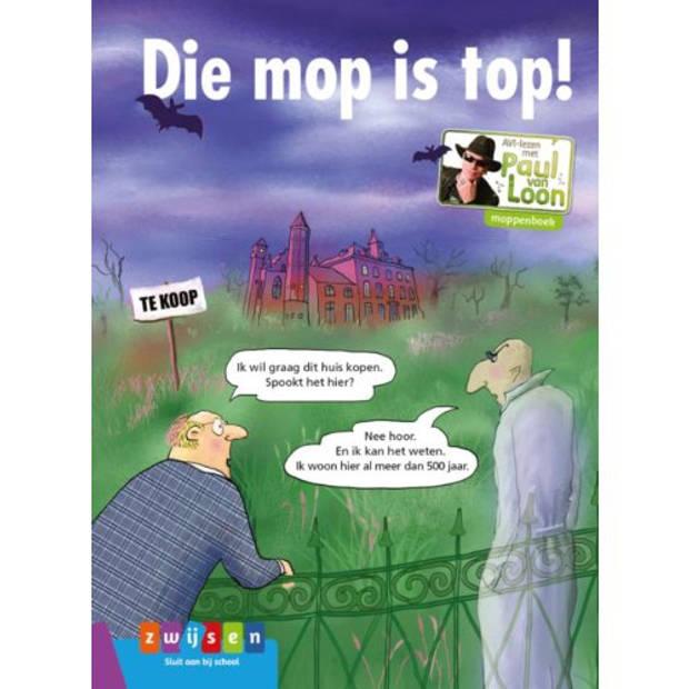 Die Mop Is Top! - Avi-Lezen Met Paul Van Loon