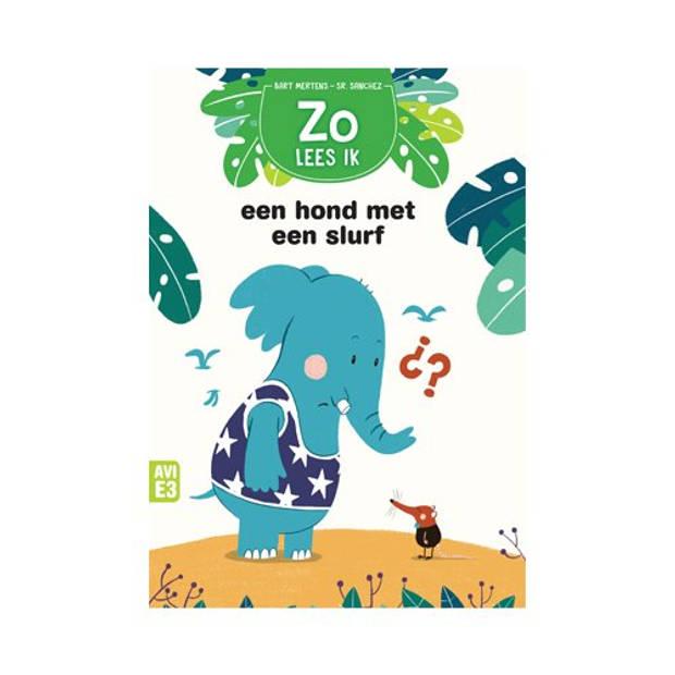 Een Hond Met Een Slurf - Zoo Lees Ik