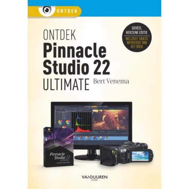 Ontdek Pinnacle Studio 22 Ultimate - Ontdek