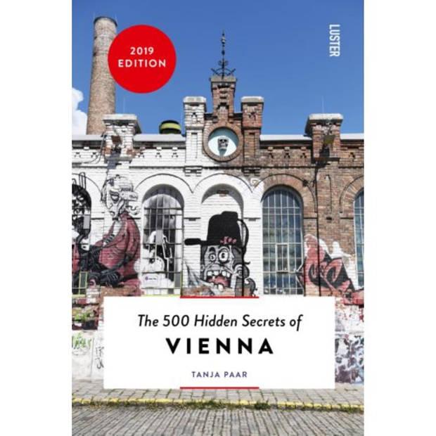 The 500 Hidden Secrets Of Vienna - The 500 Hidden