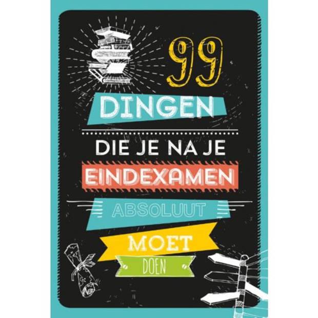 99 Dingen Die Je Na Je Eindexamen Absoluut Moet
