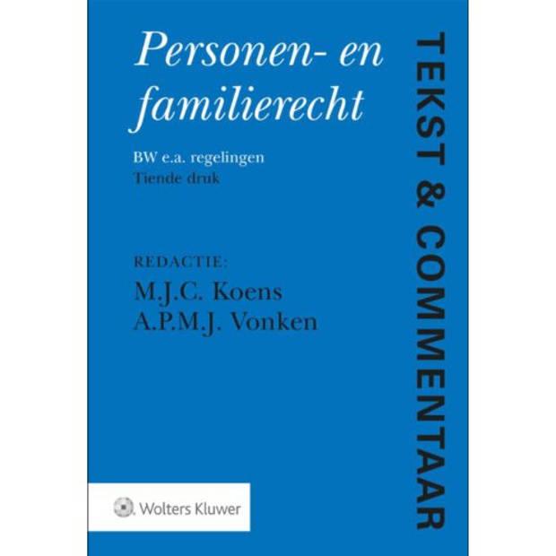 Personen- En Familierecht - Tekst & Commentaar
