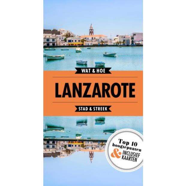 Lanzarote - Wat & Hoe Reisgids