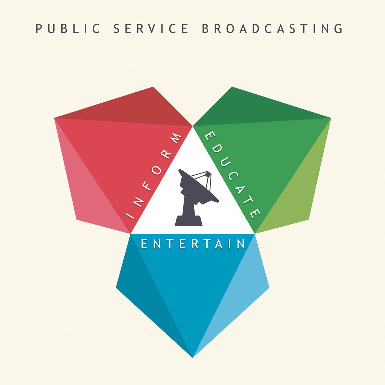 Public Service Broadcasting: Inform Educate Entertain LP