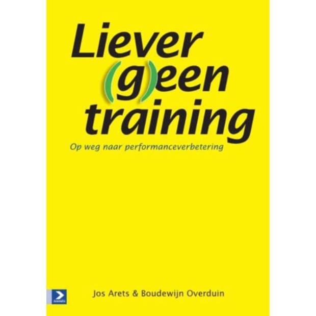 Liever (G)Een Training