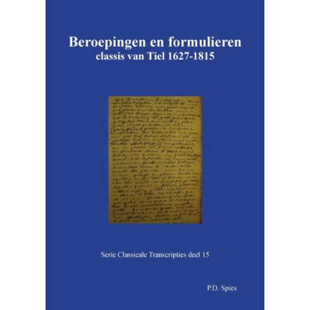 Beroepingen En Formulieren Classis Van Tiel
