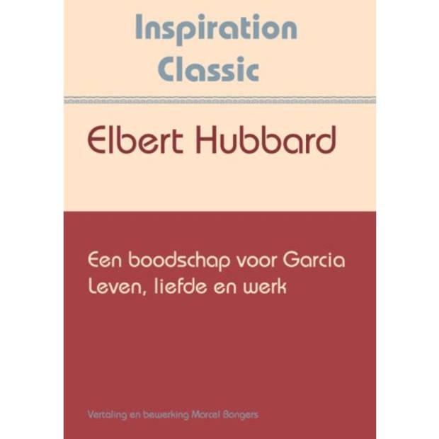 Een Boodschap Voor Garcia - Inspiration Classic
