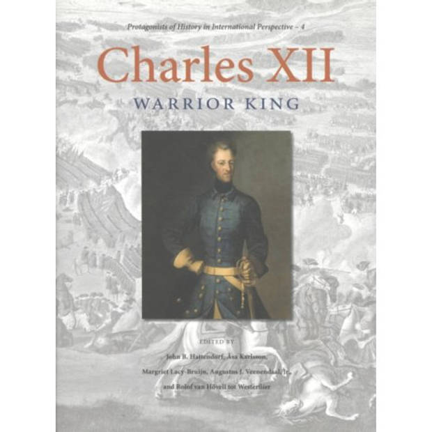 Charles XII - Protagonists of History in