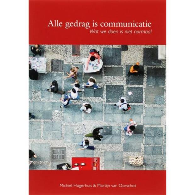 Alle Gedrag Is Communicatie