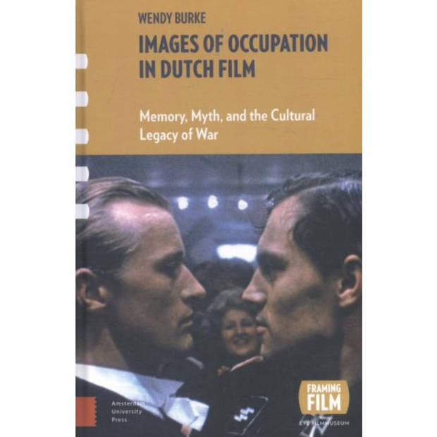 Images Of Occupation In Dutch Film - Framing Film