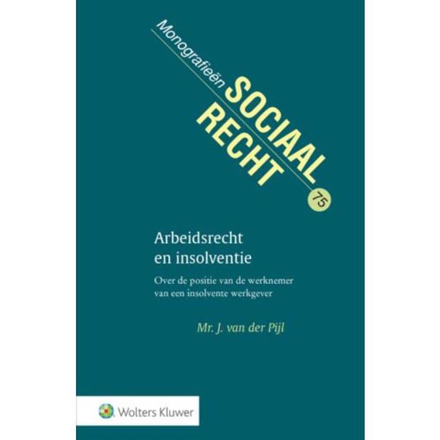 Arbeidsrecht En Insolventie - Monografieen Sociaal