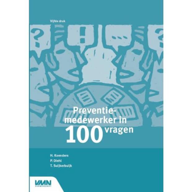 Preventiemedewerker In 100 Vragen