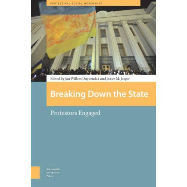 Breaking Down The State - Protest And Social
